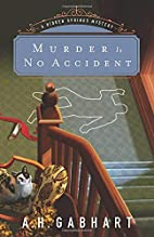 Murder Is No Accident (The Hidden Springs…