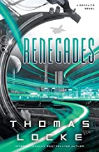 Renegades (Recruits) by Thomas Locke