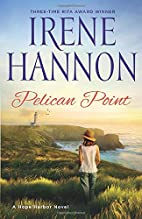 Pelican Point: A Hope Harbor Novel by Irene…