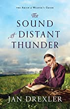 The Sound of Distant Thunder (The Amish of…