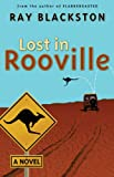 Blackston, Ray: Lost in Rooville