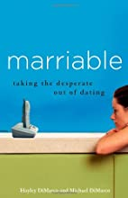 Marriable: Taking the Desperate Out of…
