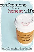 Confessions from an Honest Wife: On the…