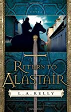 Return to Alastair by L. A. Kelly