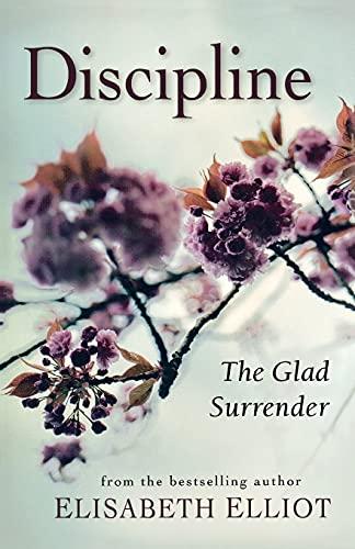 discipline-the-glad-surrender