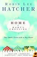 Home to Hart's Crossing: Legacy…