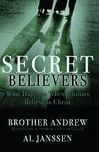 Secret Believers: What Happens When Muslims…
