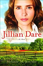Jillian Dare: A Novel by Melanie Jeschke
