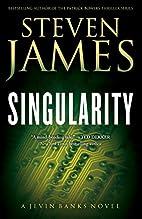 Singularity by Steven James