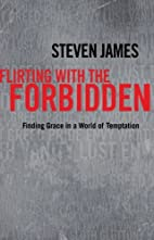 Flirting with the Forbidden: Finding Grace…