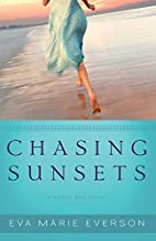 Chasing Sunsets: A Cedar Key Novel by Eva…