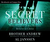 Baker Publishing Group: Secret Believers: What Happens When Muslims Believe in Christ