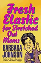 Fresh Elastic for Stretched Out Moms by…