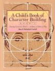Child's Book of Character Building: Growing…