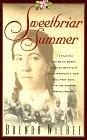 Sweetbriar Summer by Brenda Wilbee