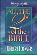 All the 2's of the Bible by Herbert Lockyer