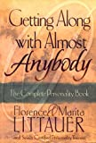 Littauer, Florence: Getting Along With Almost Anybody: The Complete Personality Book