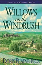 Willows on the Windrush (Sagas of a Kindred…