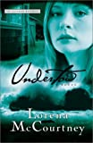 McCourtney, Lorena: Undertow: A Novel