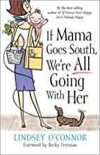 If Mama Goes South, We're All Going with Her…