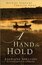 A Hand to Hold: Helping Someone Through…