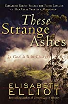 These Strange Ashes: Is God Still in Charge?…