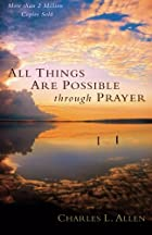 All Things Are Possible Through Prayer: The…