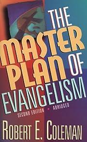 The Master Plan of Evangelism by Robert…