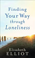 Finding Your Way through Loneliness by…