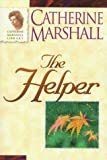Marshall, Catherine: The Helper