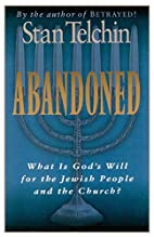 Abandoned: What Is God's Will for the…
