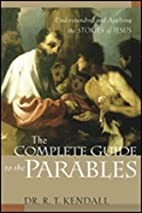The Complete Guide to the Parables:…