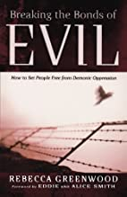 Breaking the Bonds of Evil: How to Set…