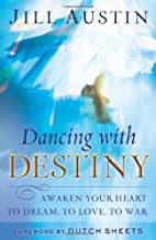 Dancing with Destiny: Awaken Your Heart to…
