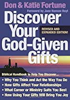 Discover Your God-Given Gifts by Don Fortune