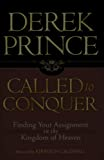 Prince, Derek: Called to Conquer: Finding Your Assignment in the Kingdom of God