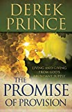 Prince, Derek: Promise of Provision, The: Living and Giving from God's Abundant Supply