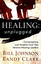 Healing Unplugged: Conversations and…