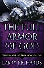 The Full Armor of God: Defending Your Life…