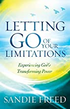 Letting Go of Your Limitations: Experiencing…