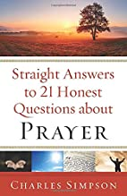 Straight Answers to 21 Honest Questions…