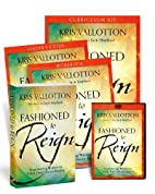 Fashioned to Reign Curriculum Kit:…