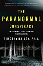 The Paranormal Conspiracy: The Truth about…