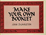 John Dumpleton: Make Your Own Booklet