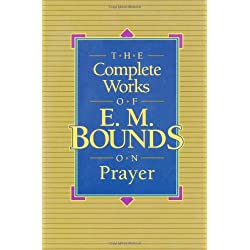 The complete works of em bounds on prayer