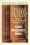 Boice, James Montgomery: Romans - An Expositional Commentary Vol. 4 : The New Humanity (Romans 12-16)