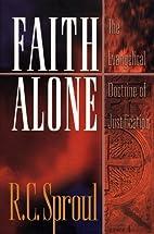 Faith alone : the evangelical doctrine of…