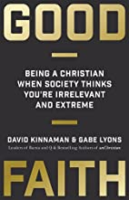 Good Faith: Being a Christian When Society…