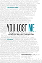 You Lost Me Discussion Guide: Starting…