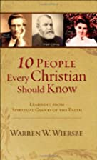 10 People Every Christian Should Know:…